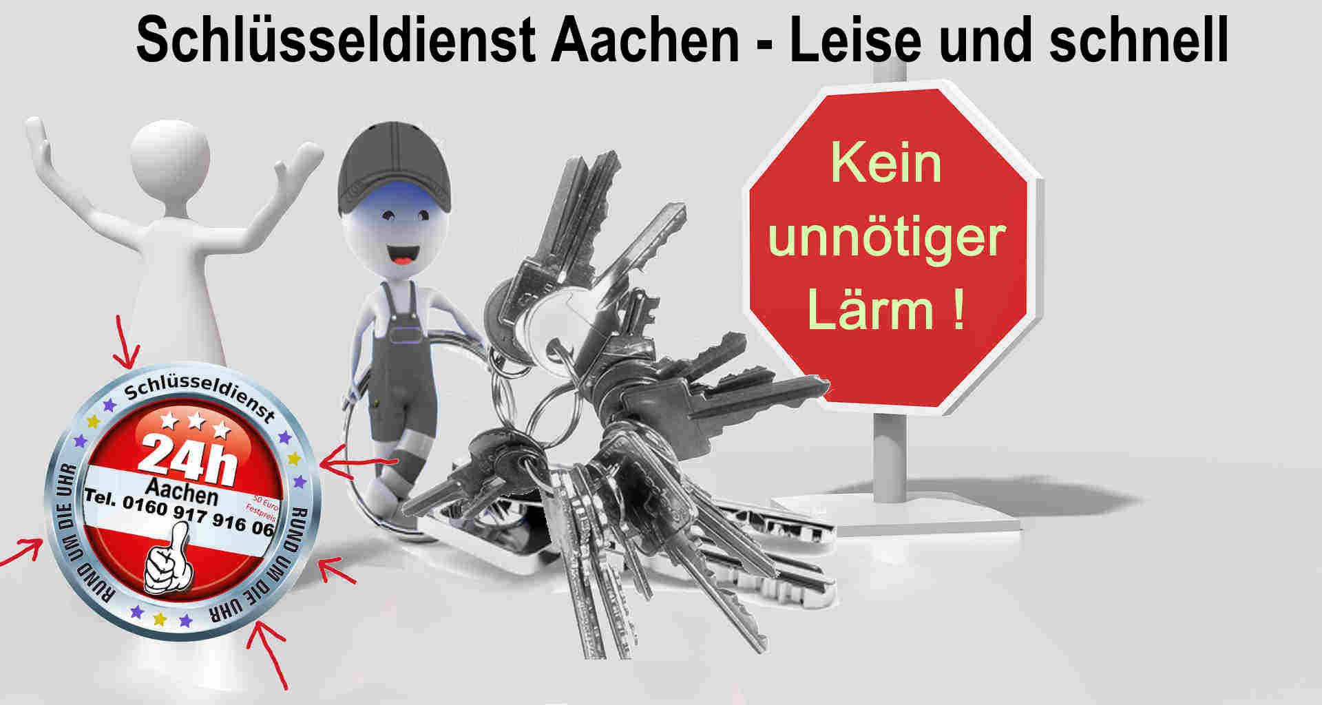 Schlüsseldienst Laurensberg - Brand - Soers - Haaren - Rothe Erde - Aachen - Kein unnötiger Lärm ! Diskret und Schnell zum Festpreis